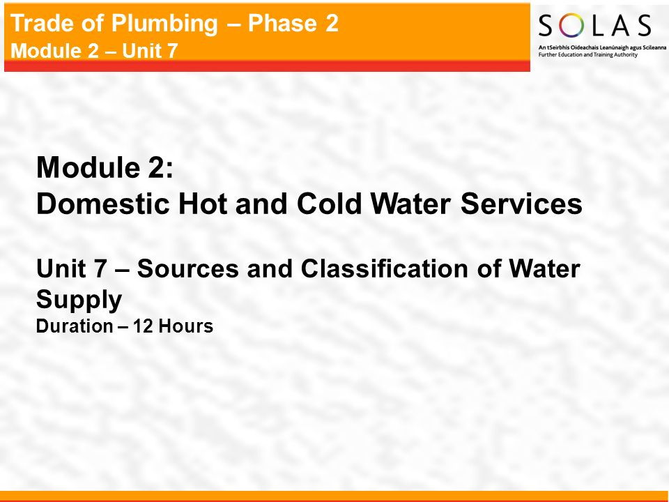 Trade of Plumbing – Phase 2 Module 2 – Unit 7 Module 2: Domestic Hot