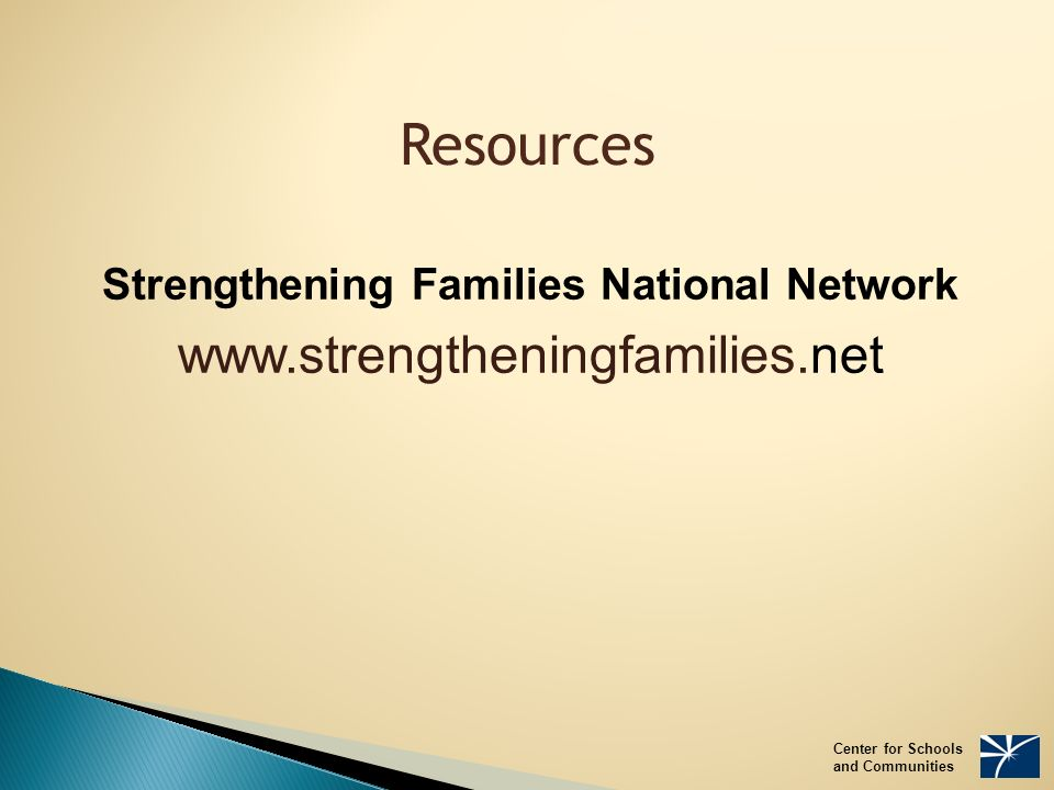 Resources Strengthening Families National Network   Center for Schools and Communities