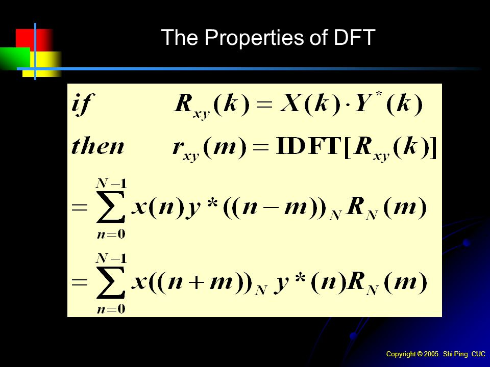 Copyright © Shi Ping CUC The Properties of DFT