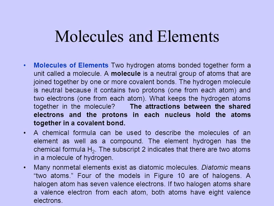 SHARING ELECTRONS Sharing Electrons A hydrogen atom has one electron.