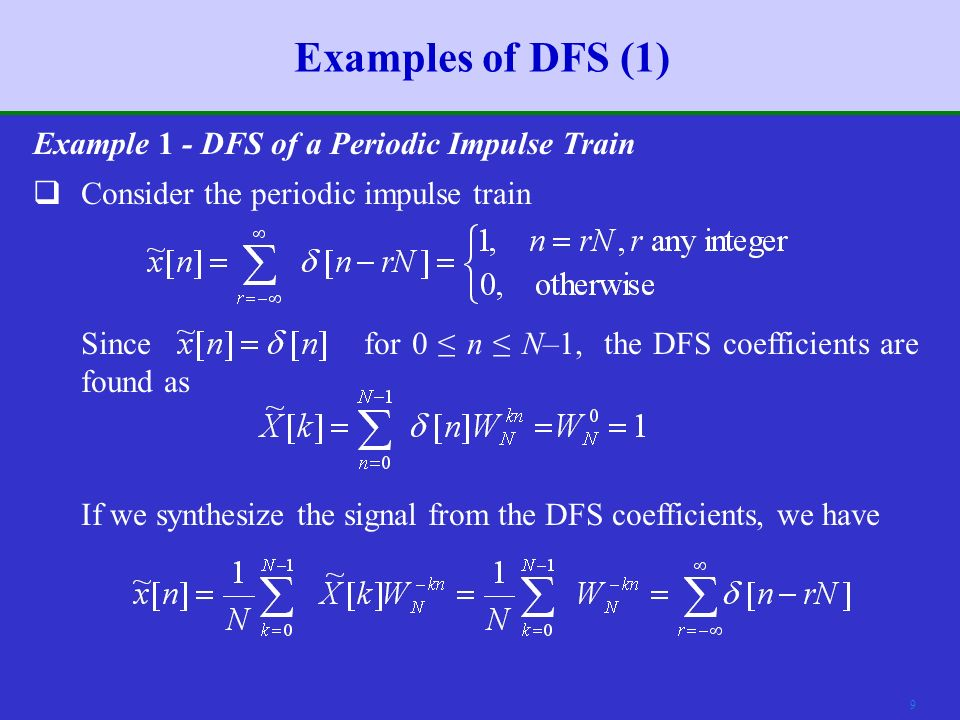 8 The Discrete Fourier Series (6)  is periodic with period N.