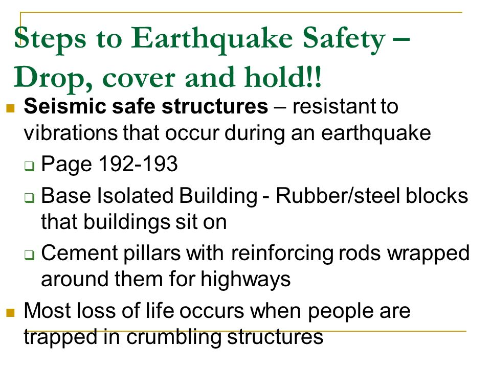 Steps to Earthquake Safety – Drop, cover and hold!.