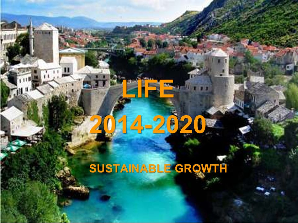 A project implemented by the HTSPE consortium This project is funded by the European Union SUSTAINABLE GROWTH LIFE