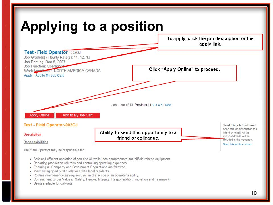 10 Applying to a position To apply, click the job description or the apply link.