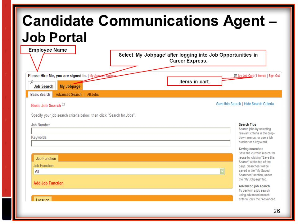 26 Candidate Communications Agent – Job Portal Select 'My Jobpage' after logging into Job Opportunities in Career Express.