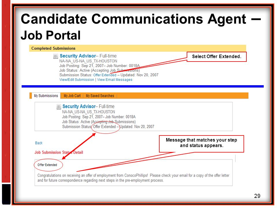 29 Candidate Communications Agent – Job Portal Select Offer Extended.