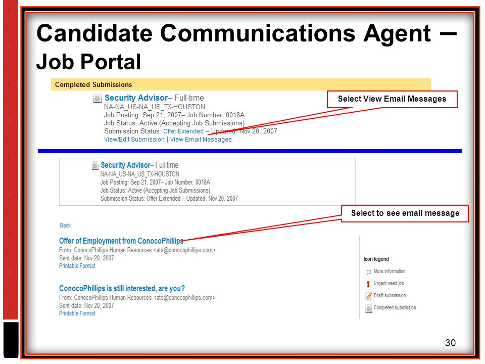 30 Candidate Communications Agent – Job Portal Select View  Messages Select to see  message