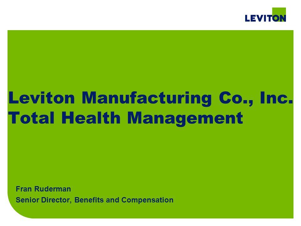 Leviton Manufacturing Co., Inc. Total Health Management Fran ...