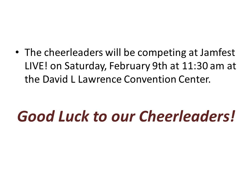 The cheerleaders will be competing at Jamfest LIVE.