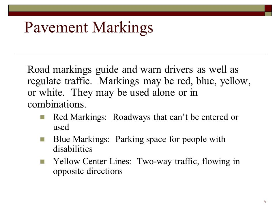Road markings guide and warn drivers as well as regulate traffic.