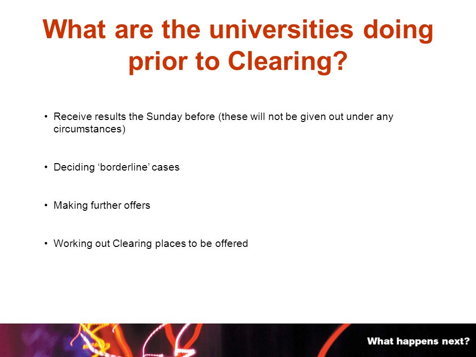 What are the universities doing prior to Clearing.