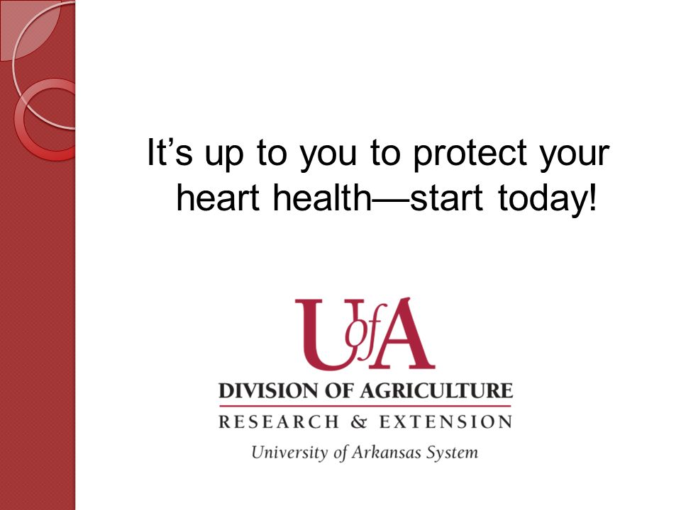 It's up to you to protect your heart health—start today!