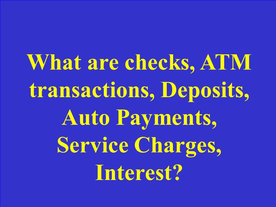 The six types of checking transactions listed on bank statements