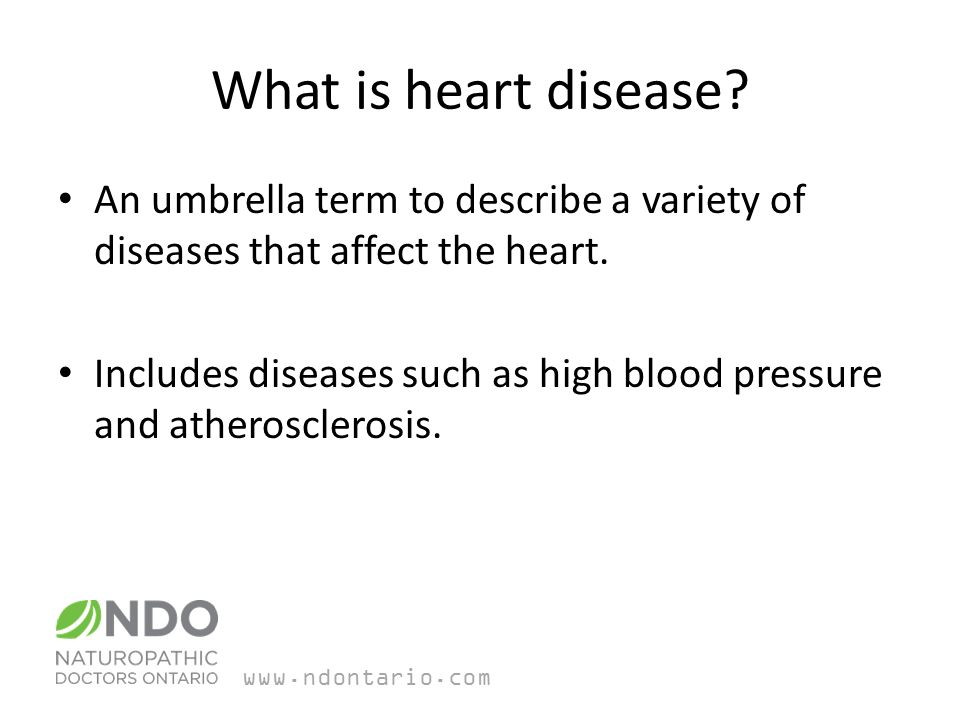 What is heart disease. An umbrella term to describe a variety of diseases that affect the heart.