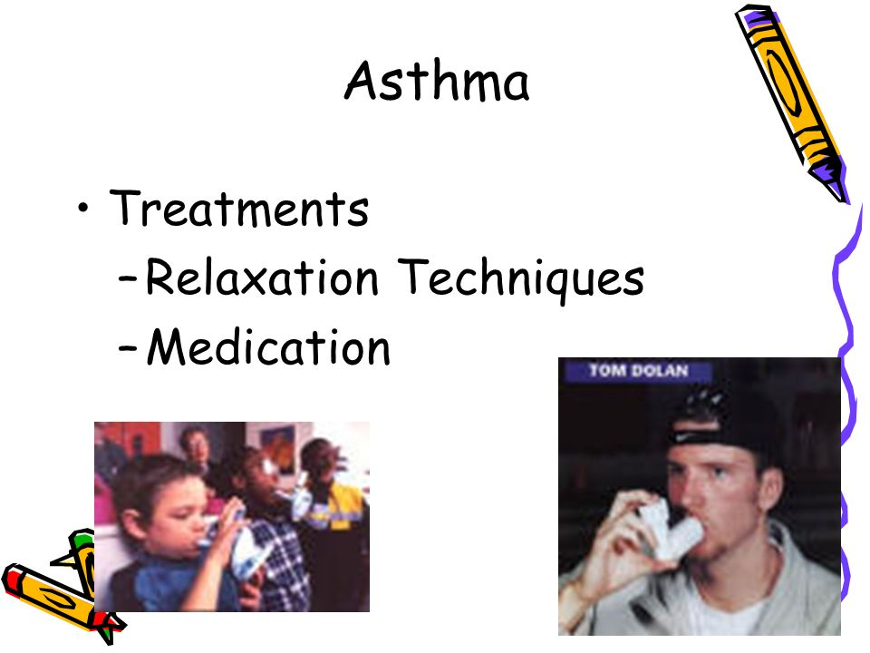 Asthma Common Triggers of Asthma –Air pollution –Certain foods or drugs –Strenuous Activity