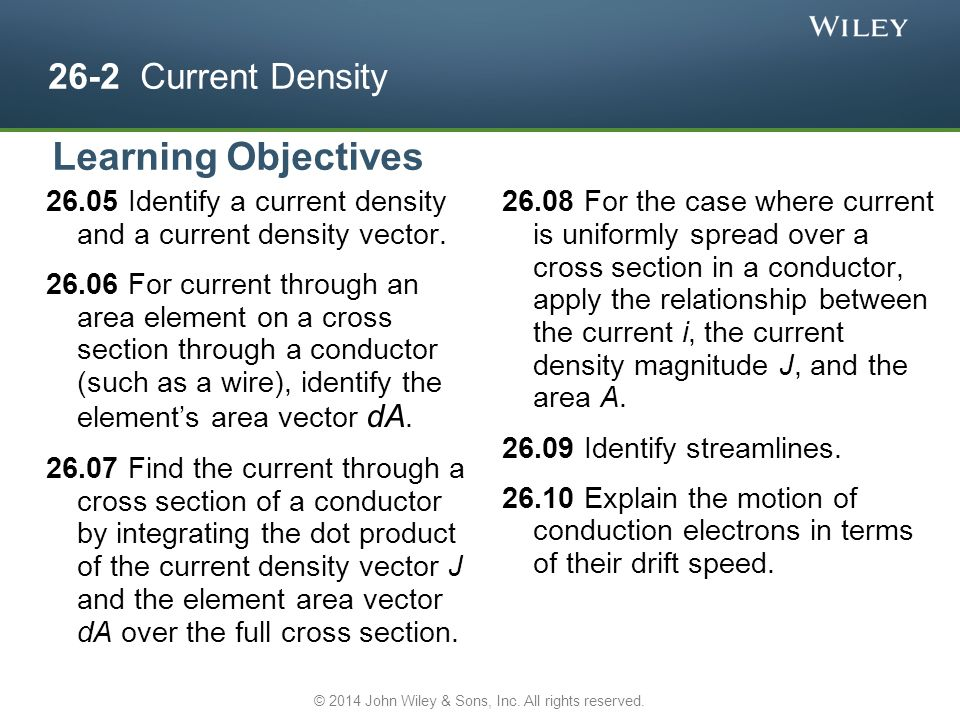 26-2 Current Density Identify a current density and a current density vector.