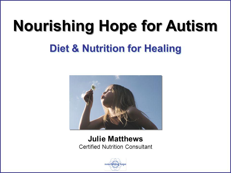 Diet & Nutrition for Healing Julie Matthews Certified Nutrition ...