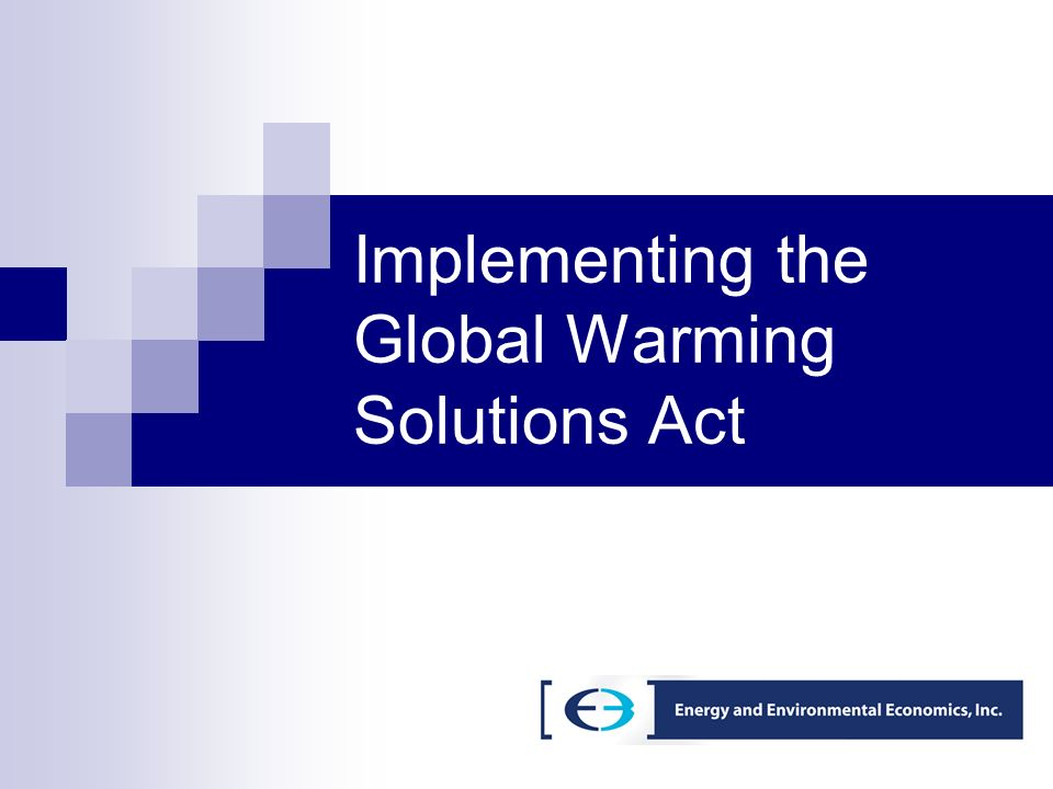 Implementing the Global Warming Solutions Act