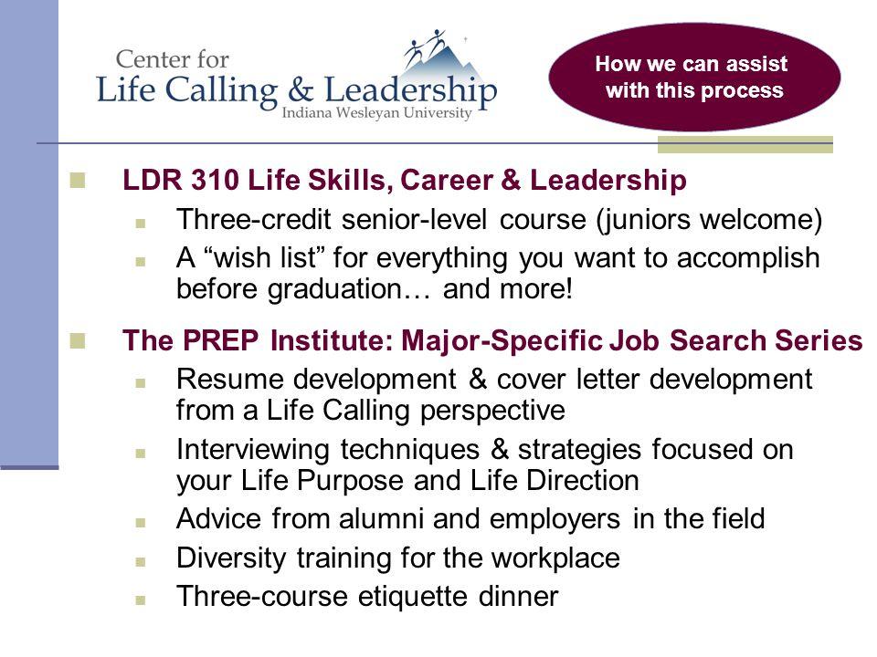LDR 310 Life Skills, Career U0026 Leadership Three Credit Senior Level Course (