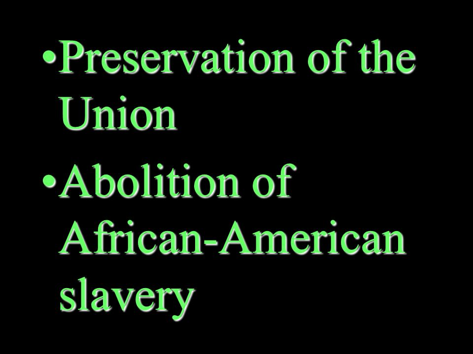 What were the North's war aims after the Emancipation Proclamation