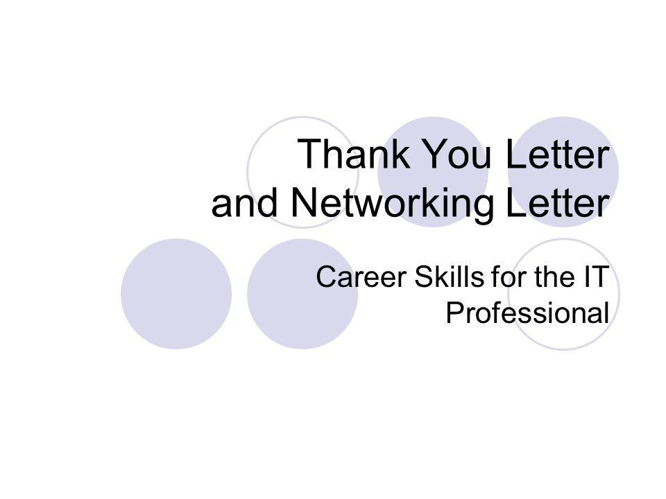 Thank you letter and networking letter career skills for the it 1 thank you letter and networking letter career skills for the it professional expocarfo Gallery