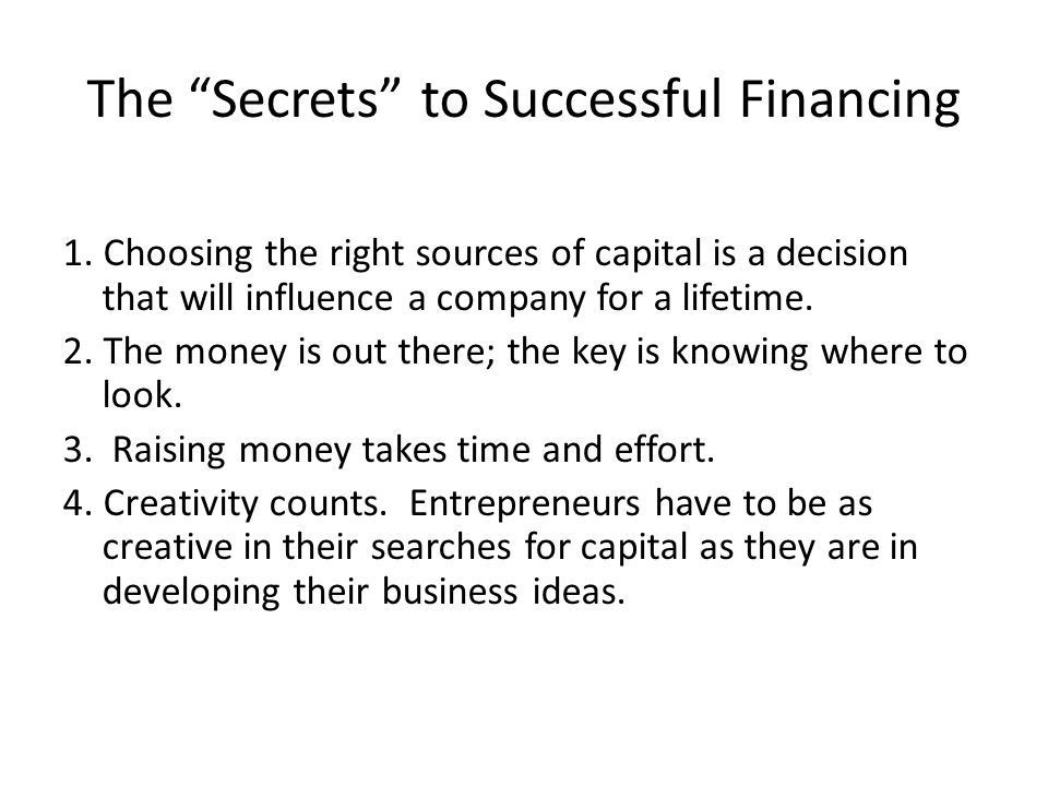 The Secrets to Successful Financing 1.