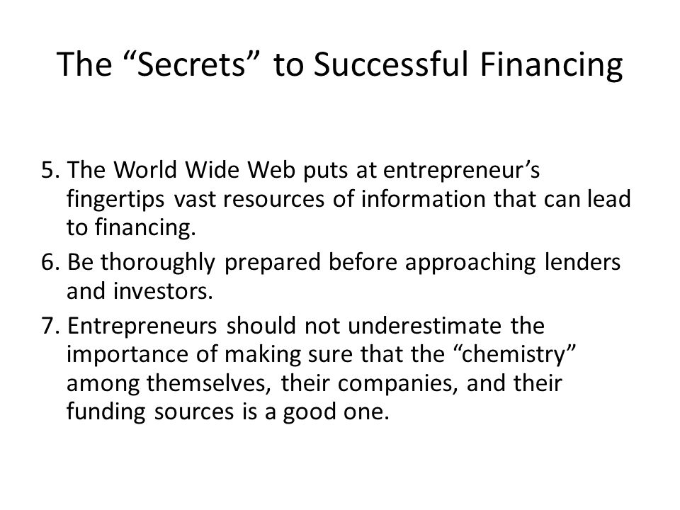 The Secrets to Successful Financing 5.