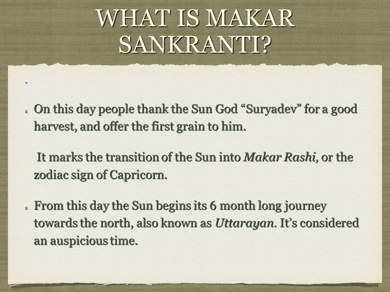 Makar Sankranti The Transition Of The Sun What Is Makar Sankranti