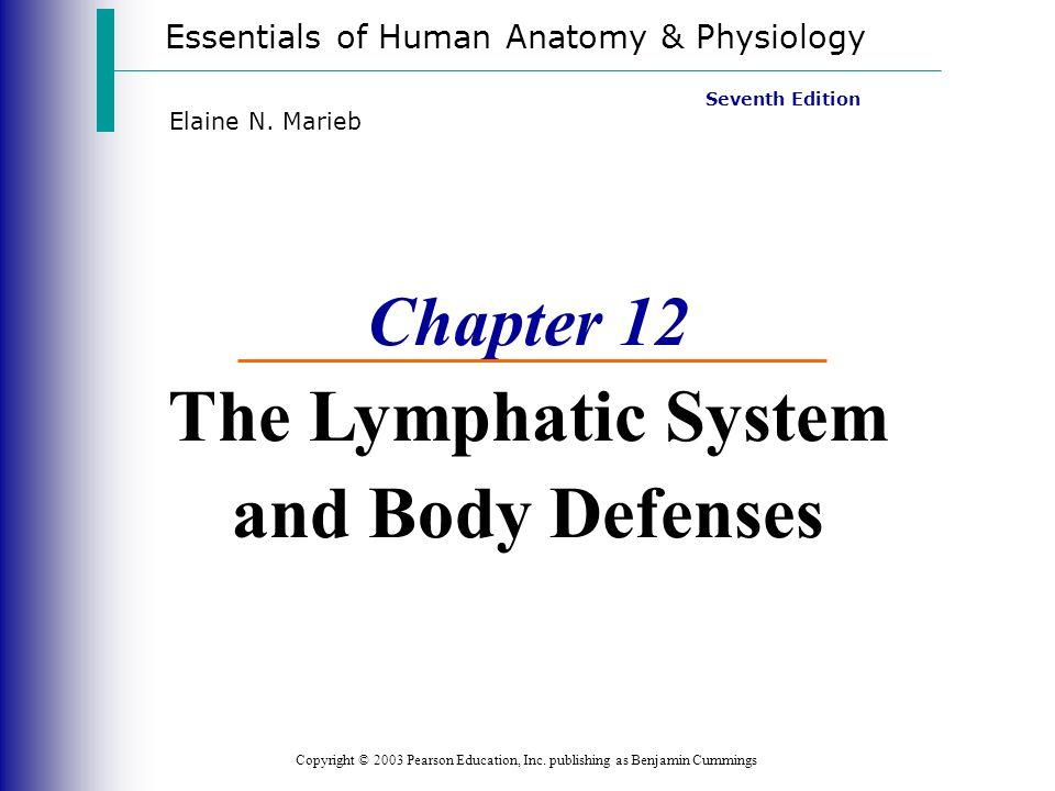Essentials of Human Anatomy & Physiology Copyright © 2003