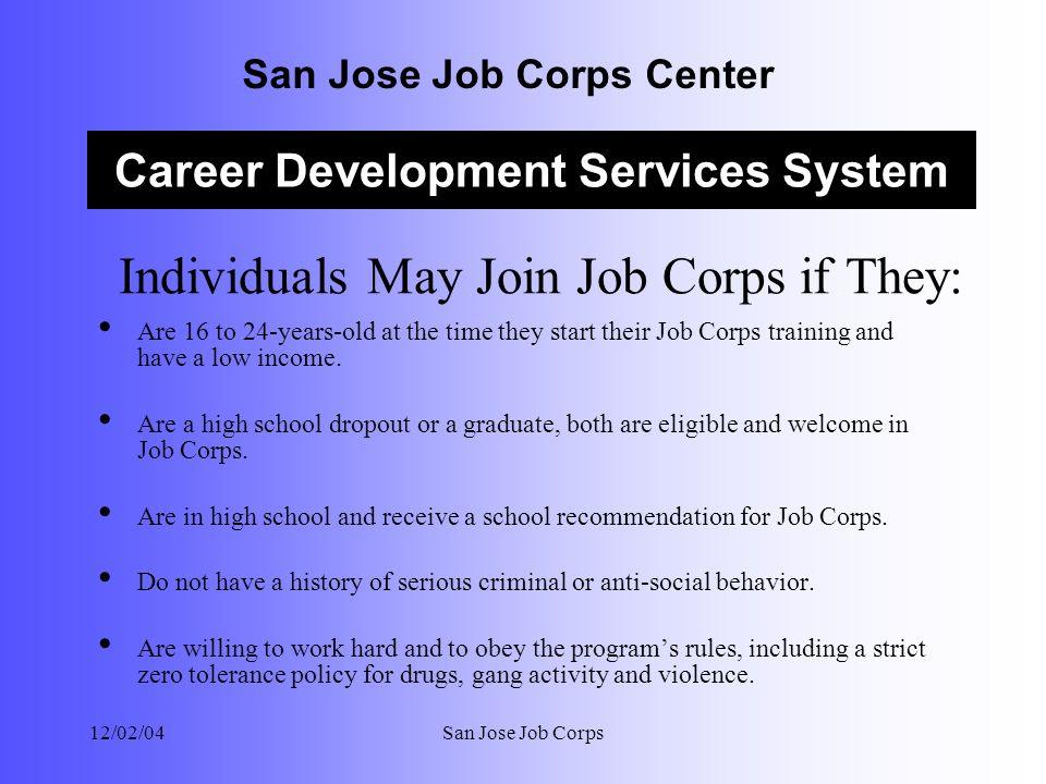 Career Development Services System San Jose Job Corps Center 12 02 04san Jose Job Corps Providing A Career Development Services System For Women And Men Ppt Download