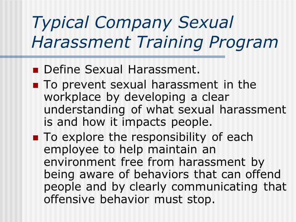 Are prevent sexual harassment training think, that