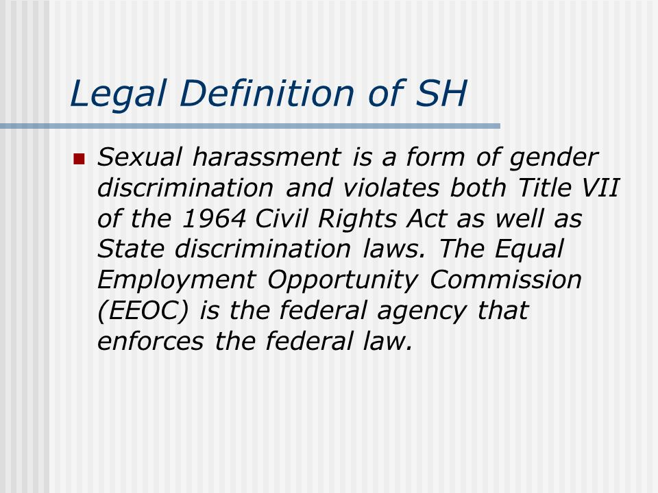 Legal definition of sexual harassment under title vii