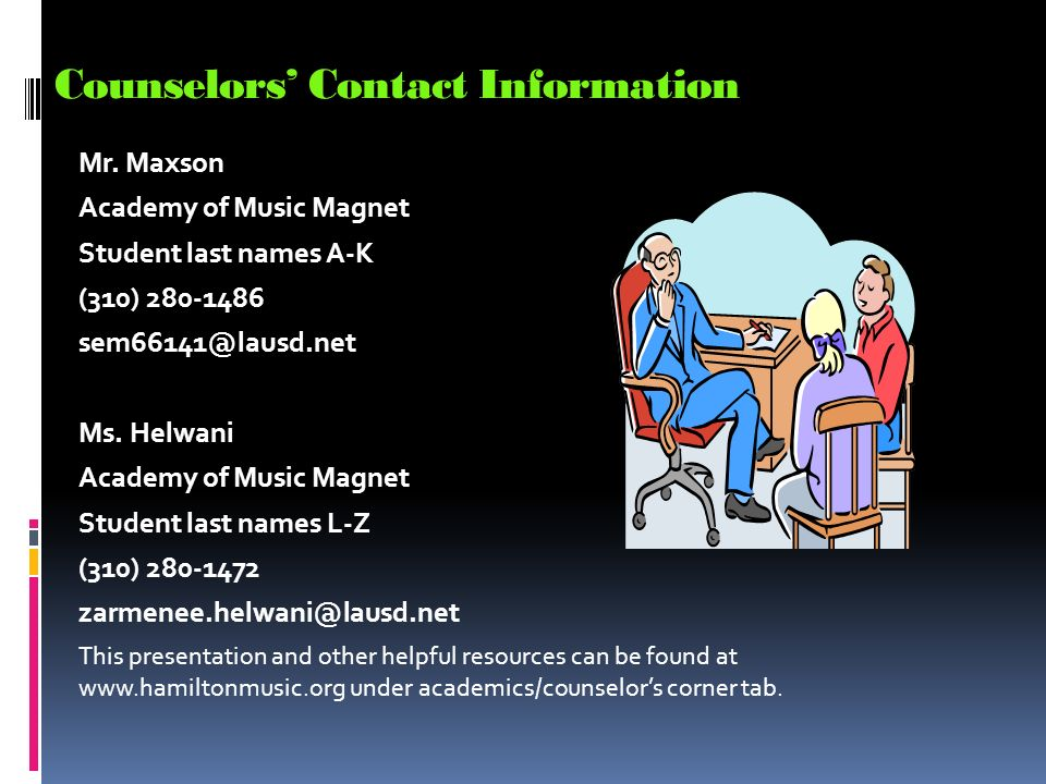 Counselors' Contact Information Mr.