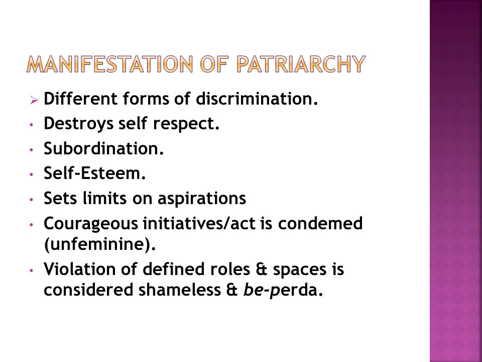  Different forms of discrimination. Destroys self respect.