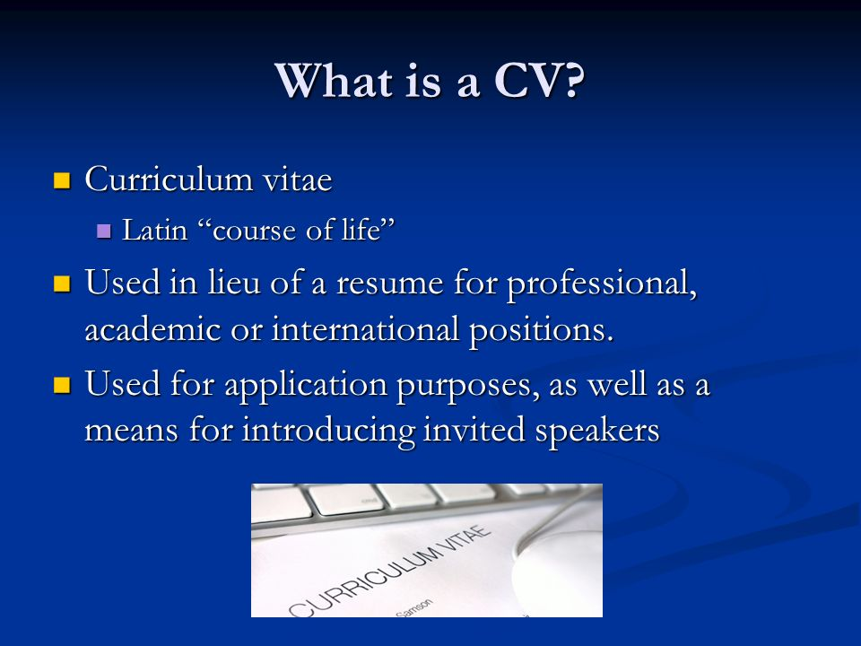 What is a CV.