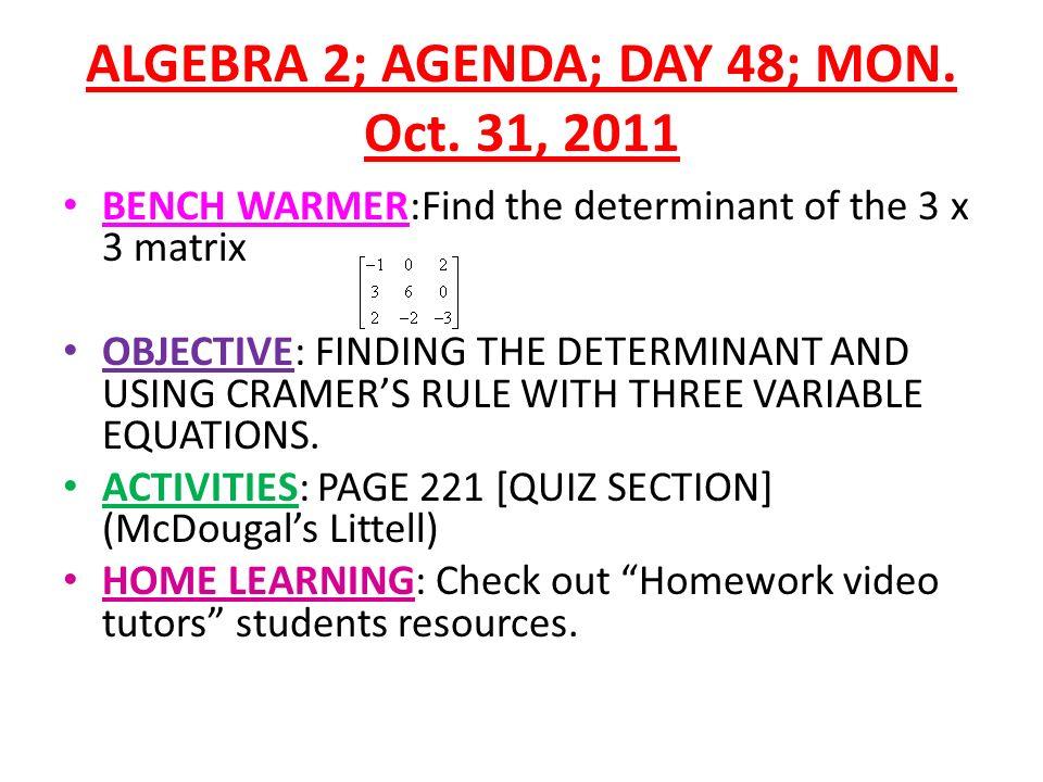 Algebra 2 Agenda Day 48 Mon Oct 31 2011 Bench Warmerfind The