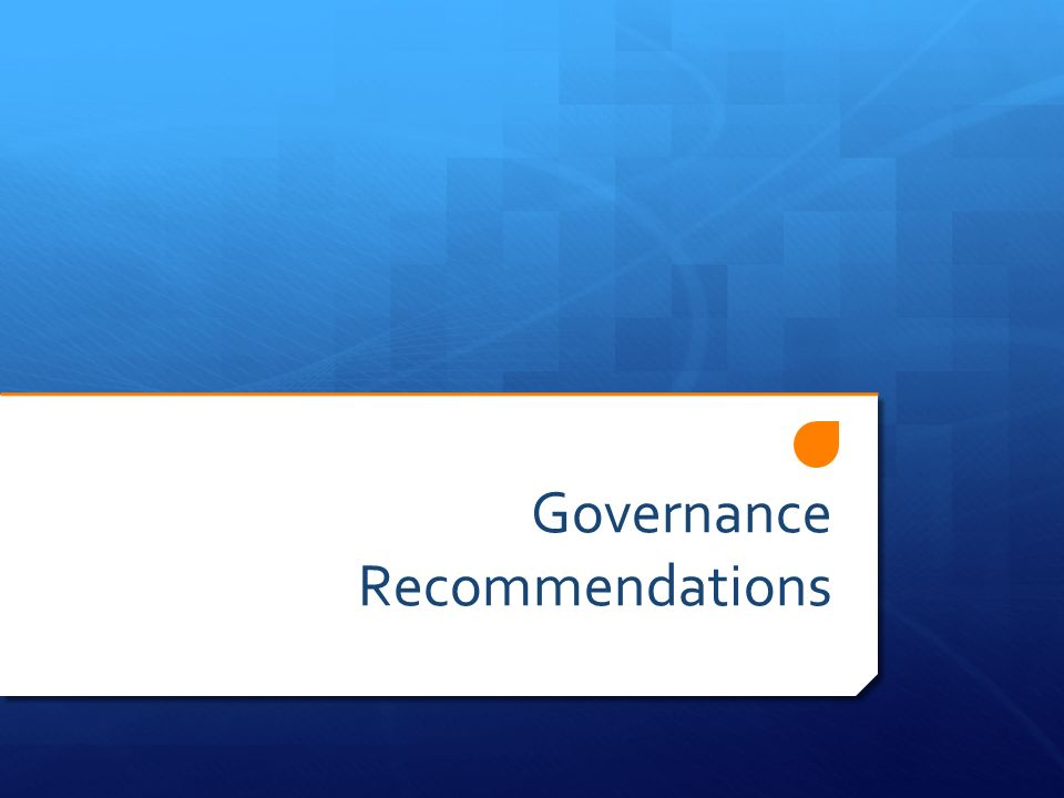 Governance Recommendations