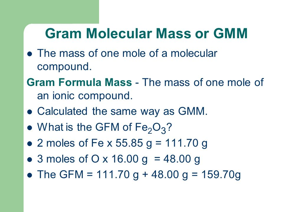 Example What is the mass of one mole of CH 4 .