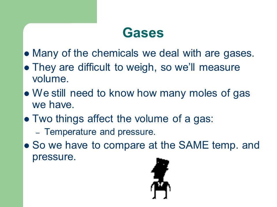 Gases and the Mole Where is my air tank I hope it's filled to 22.4 L