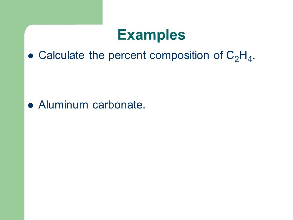Example Calculate the percent composition of a compound that is 29.0 g of Ag combined with 4.30 g of S.
