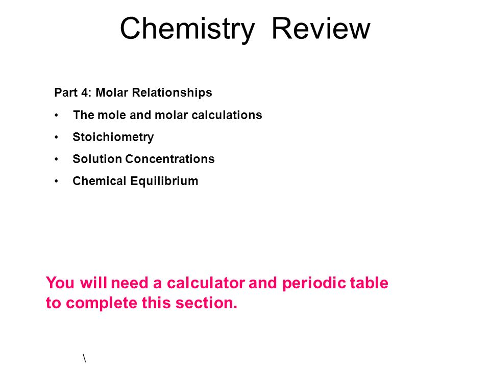Chemistry Review Part 4 Molar Relationships The Mole And Molar