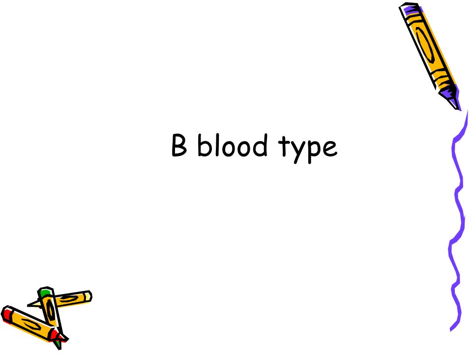 B blood type