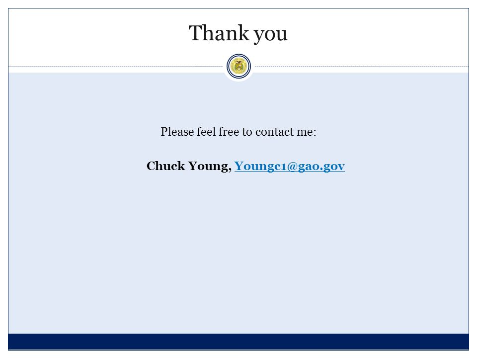 Please feel free to contact me: Chuck Young, Thank you