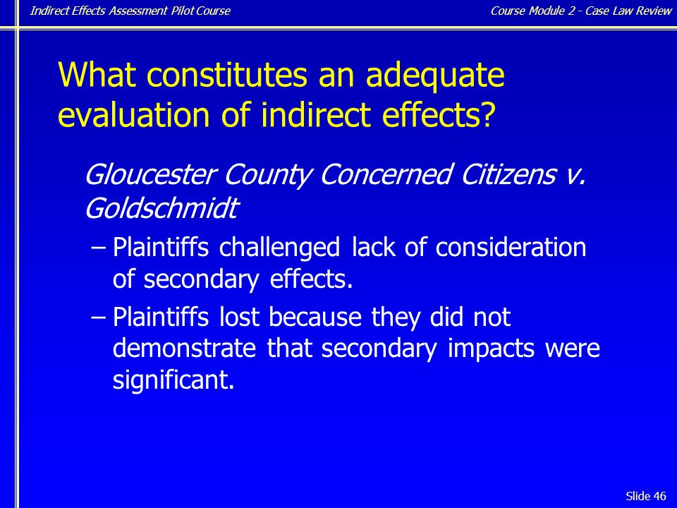 Indirect Effects Assessment Pilot Course Slide 46 Gloucester County Concerned Citizens v.