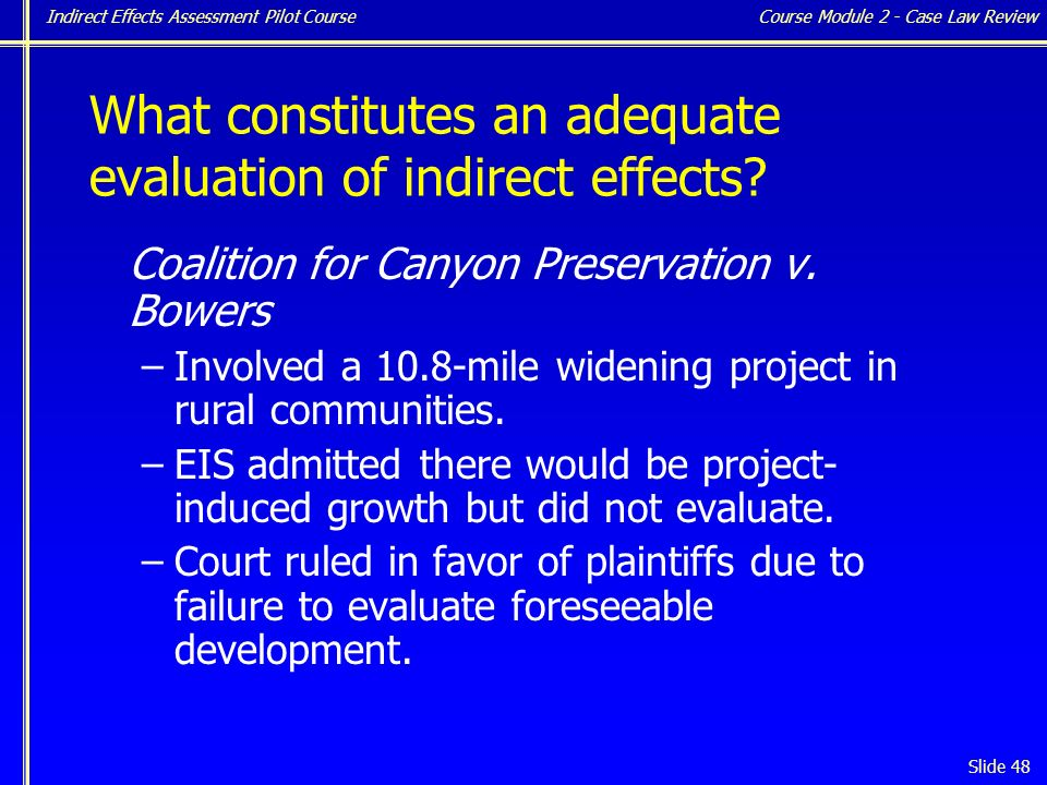 Indirect Effects Assessment Pilot Course Slide 48 Coalition for Canyon Preservation v.