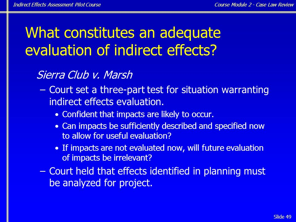 Indirect Effects Assessment Pilot Course Slide 49 Sierra Club v.