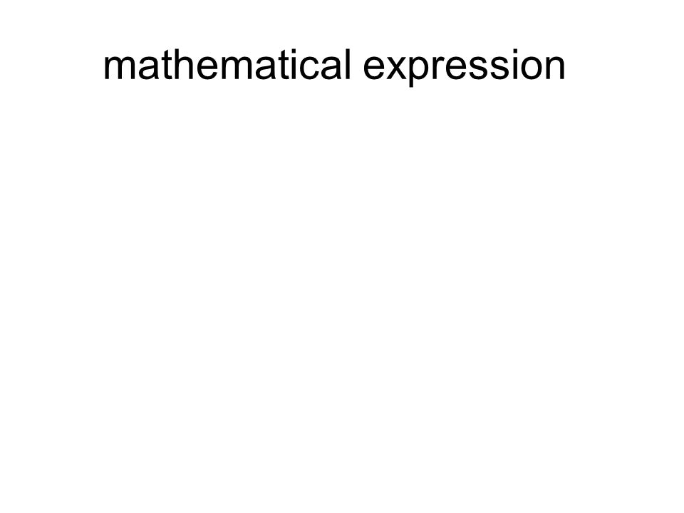 mathematical expression
