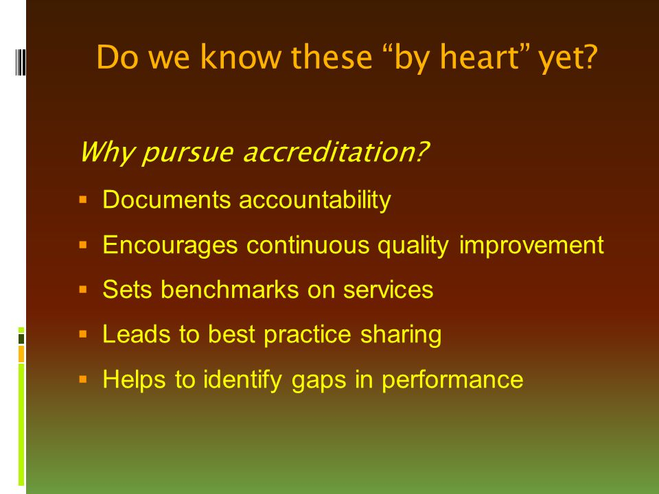 Why pursue accreditation.
