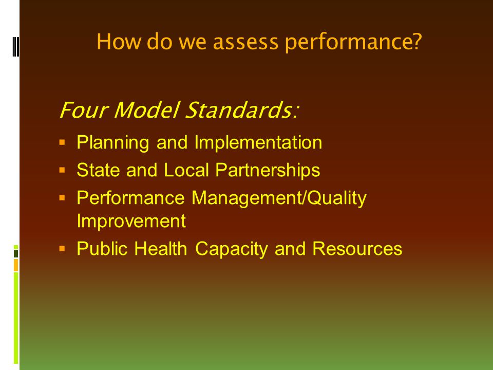 How do we assess performance.