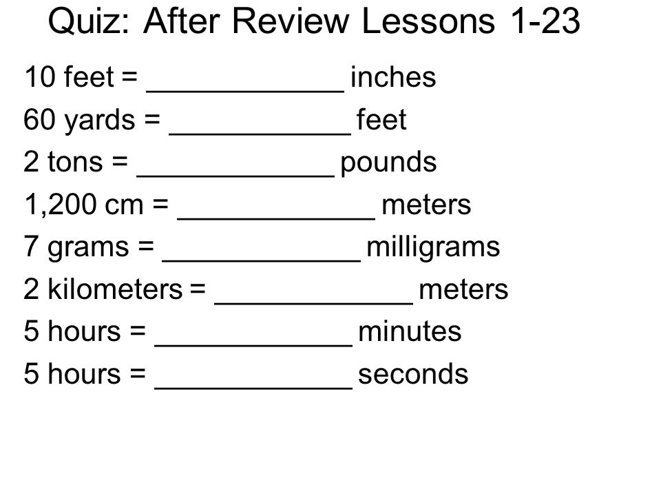 Quiz After Review Lessons Feet Inches 60 Yards